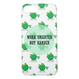 Work smarter, not harder iPhone 7 case