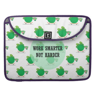 Work smarter, not harder sleeves for MacBook pro