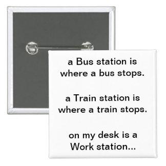 Work station... button