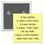 Work Stops Pinback Button