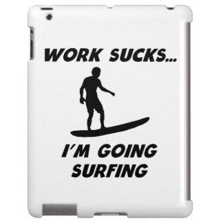 Work Sucks I'm Going Surfing