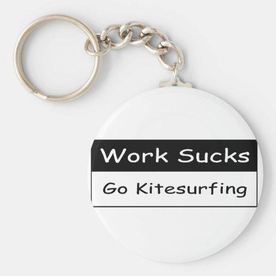 Work sucks keychain