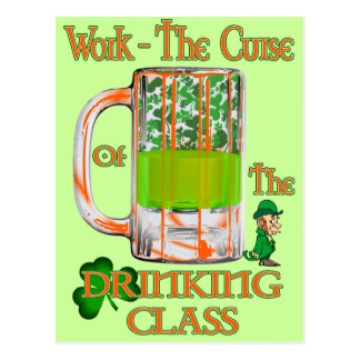 Work the Curse of the Drinking Class Postcard