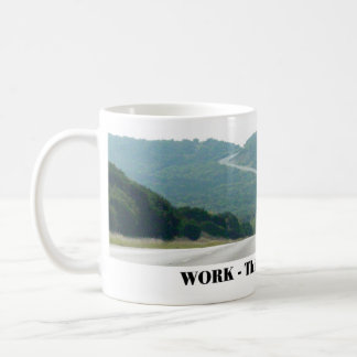 Work - this is why you do it classic white coffee mug