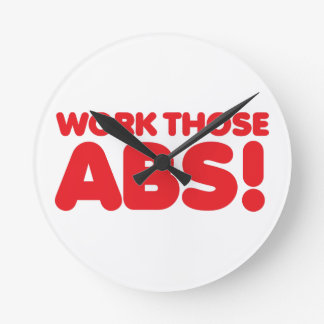 Work those ABS Round Clock