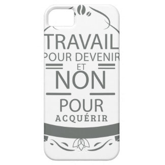 Work to become and not to acquire iPhone SE/5/5s case