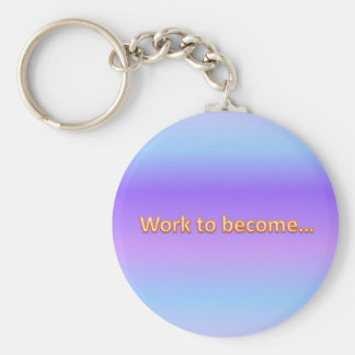 work to become keychain