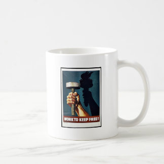 Work To Keep Free Coffee Mug