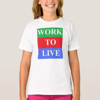 Work-To-Live