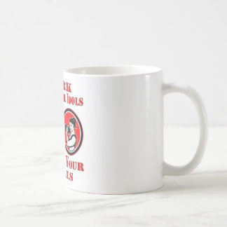 Work Until Your Idols Become Your Rivals Fit Girl Coffee Mug