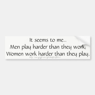 """Work Vs Play"" Bumper Sticker"