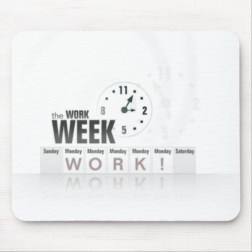 """""""Work"""" Week Mousepad"""