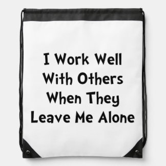 Work Well Drawstring Bags