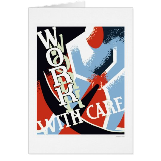Work With Care 1936 WPA Card