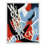 Work With Care 1936 WPA Posters