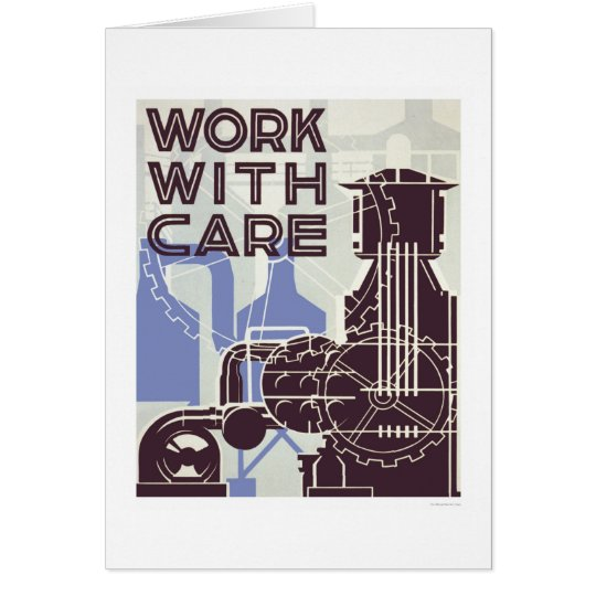 Work With Care 1937 WPA Card