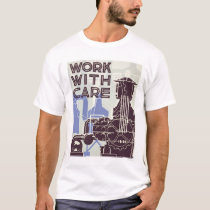 Work With Care 1937 WPA T-Shirt