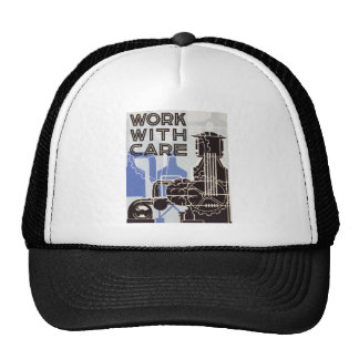 Work WIth Care Ballcap Trucker Hat