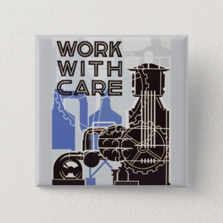 Work WIth Care Button