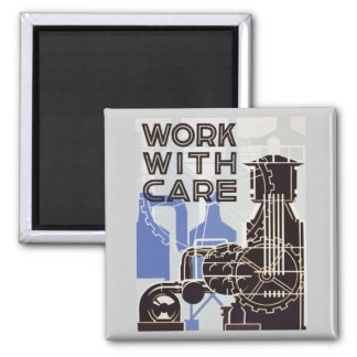 Work WIth Care Magnet