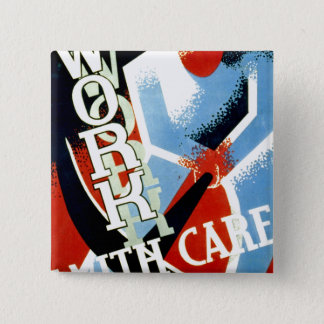 Work With Care Pinback Button
