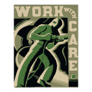 Work With Care Posters