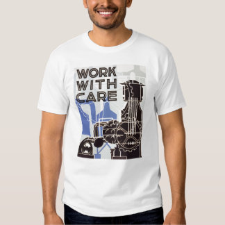 Work WIth Care tshirt