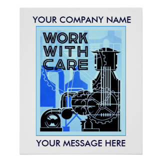 Work With Care ~ Workplace Safety Poster