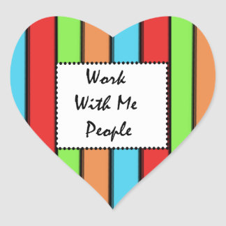 Work With Me People Heart Sticker