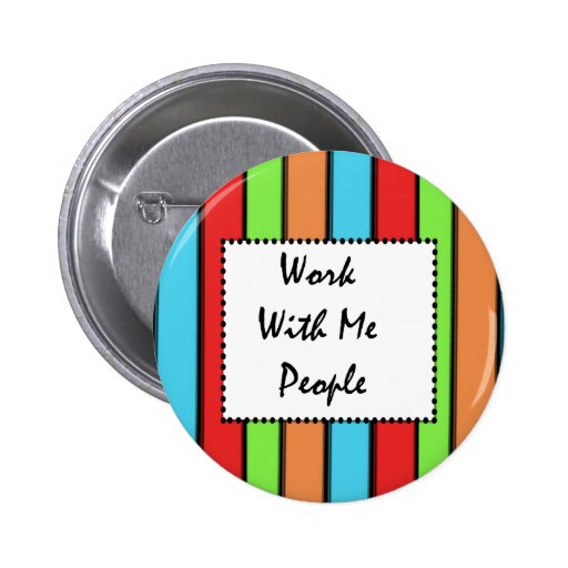 Work With Me People Pins