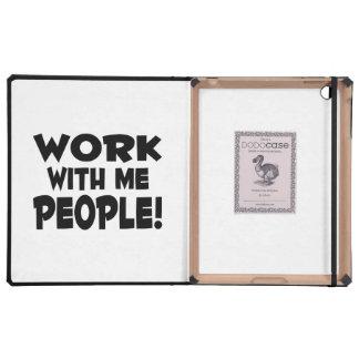 Work With Me People Team Work iPad Case