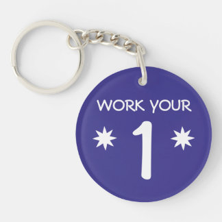 """WORK YOUR 1"" Numerology Key Chain (Choose color)"