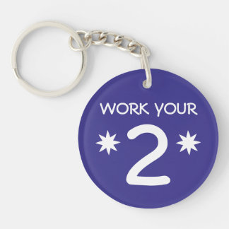 """WORK YOUR 2"" Numerology Key Chain (Choose color)"