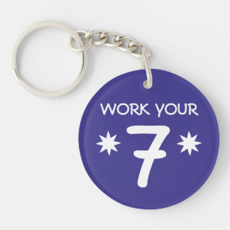 """WORK YOUR 7"" Numerology Key Chain (Choose color)"