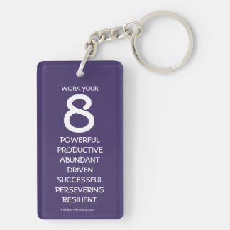 """Work Your 8"" Numerology Key Chain for Number 8"