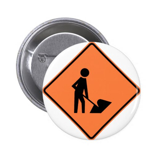Work Zone Highway Construction Sign Pin