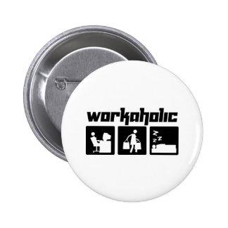 Workaholic Button