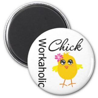 Workaholic Chick Fridge Magnets