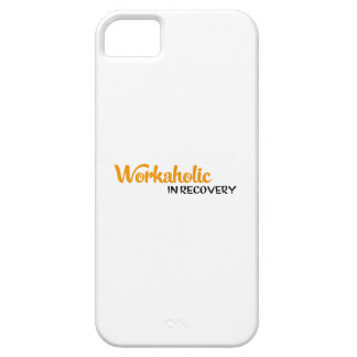 Workaholic in recovery iPhone SE/5/5s case