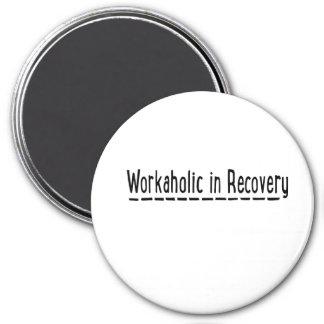 Workaholic in Recovery Kühlschrankmagnet