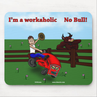 Workaholic mouse pad