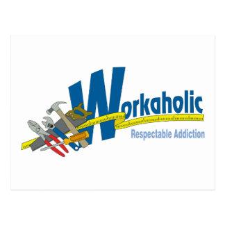 Workaholic Respectable Addiction Postcard