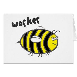Worker Bee Card