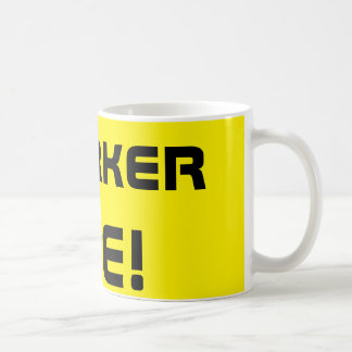 Worker Bee! Coffee Mug