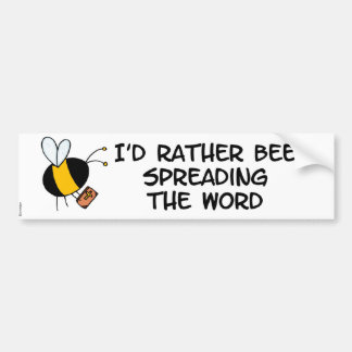 worker bee - preacher bumper stickers
