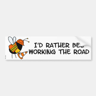 worker bee - road worker bumper sticker