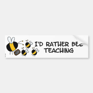 worker bee - teacher bumper sticker