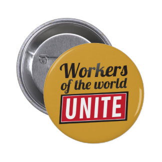 Workers of the world UNITE 2 Inch Round Button