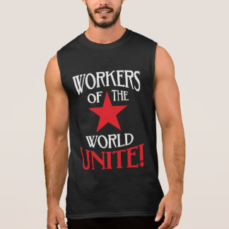 Workers of the World Unite Socialist Red Star Sleeveless Shirt