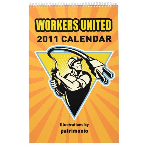 Workers United 2011 calendar by patrimonio calendar